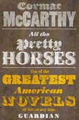 McCarthy Cormac – All Pretty Horses