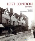 Davies Philip – Lost London 1870-1945