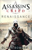 Oliver Bowden – Assassin's creed - Renaissance