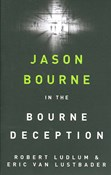 Robert Ludlum – Jason Bourne in the Bourne deception