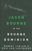 Robert Ludlum – Jason Bourne in the Bourne dominion