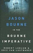 Robert Ludlum – Jason Bourne in the Bourne imperative