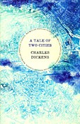 Charles Dickens – A tale of two cities