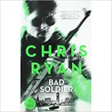Chris Ryan – Bad Soldier