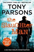 Tony Parsons – The Slaughter Man