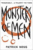 Patrick Ness – Monsters of Men