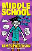 Patterson James – Middle school - Just my rotten luck
