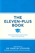 Dr. Martin Stephen – The Eleven-Plus Book: Genuine Exam Questions From Yesteryear
