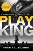 Michael Dobbs – To Play the king
