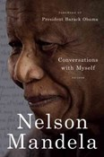 Nelson Mandela – Conversations with myself