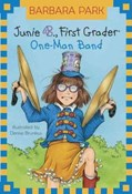 Barbara Park – Junie B. FIrst Grader- One man band