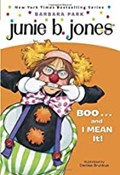 Barbara Park – Junie B. - Boo and I mean it