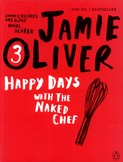 Jamie Oliver – Jamie Oliver Happy Days With The Naked Chef