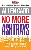 Allen Carr – No More Ashtrays
