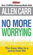 Allen Carr – No More Worrying