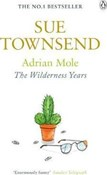 Townsend Sue – Adrian Mole wilderness years