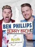 Ben Phillips – Sorry Bro
