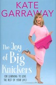 Kate Garraway – Joy of Big Knickers