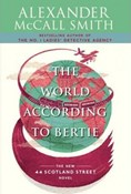 Alexander McCall Smith – World according to Bertie
