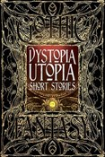 various authors – Dystopia Utopia short stories