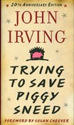 John Irving – Trying to save piggy sneed