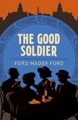 Ford Madox Ford – Good Soldier
