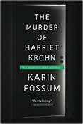 Karin Fossum – Murder of Harriet Krohn