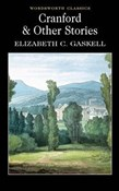 Elisabeth Gaskell – Cranford & other stories