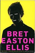Bret Easton Ellis – Less than zero