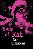 Dan Simmons – Song of Kali