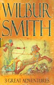 Wilbur Smith – 3 Great Adventures: Gold Mine; Eagle in the Sky; The Dark of the Sun