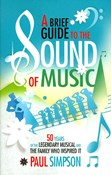 Paul Simpson – A Brief Guide to the Sound of Music