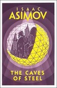 Asimov Isaac – Caves of steel