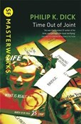 Philip K. Dick – Time out of joint