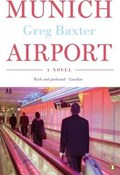 Greg Baxter – Munich airport