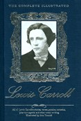 Lewis Carroll – Lewis Carol - The complete illustrated