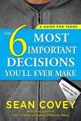 Sean Covey – 6 Most important decisions you'll ever make