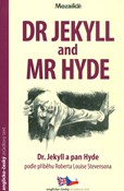 Robert Louis Stevenson – Dr. Jekyll and Mr. Hyde/Dr. Jekyll a pan Hyde B1-B2