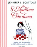 Jennifer L. Scottová – S Madame Chic doma