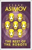 Asimov Isaac – Rest of the robots