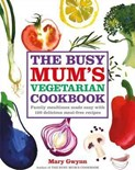 Mary Gwynn – Busy Mum's vegetarian cookbook