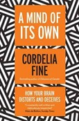 Fine Cordelia – Mind of Its Own: How Your Brain Distorts and Deceives