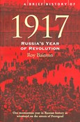 Bainton Roy – Brief history of 1917 Russia's Year of Revolution