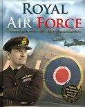 Royal Air Force: A definitive guide to the World's oldest independent air force