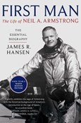 James R. Hansen – First Man : The Life of Neil Armstrong