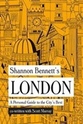 Shannon Bennett – London: A personal guide to the city's best