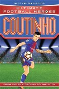 Matt Oldfield – Coutinho (Ultimate Football Heroes)