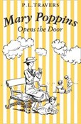 P. L. Travers – Mary Poppins Opens the door
