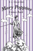 P. L. Travers – Mary Poppins Comes back