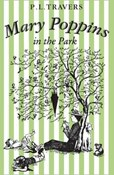 P. L. Travers – Mary Poppins in the Park